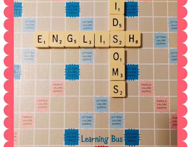 English idioms: Il segreto dei modi di dire